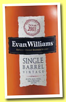 Evan Williams 2003 'Single Barrel'  (43.3%, OB, USA, bourbon, +/-2013)
