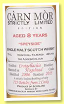 Craigellachie 8 yo 2006/2015 (46%, Càrn Mor, Strictly Limited, hogsheads, 725 bottles)