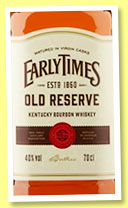 Early Times 'Old Reserve' (40%, OB, Kentucky bourbon, +/-2016)