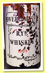 Old Overholt 1909 (no ABV statement, Mellon private bottling, American rye, +/-1927)