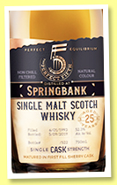 Springbank 25 yo 1993/2019 (52.3%, The Perfect Fifth, 1st fill sherry, cask #315, 522 bottles)