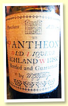 Pantheon Old Liqueur Highland Whisky (no ABV, 'bottled and guaranteed by H & A Guilby (can't be sure?) small bottle, circa 1920s)