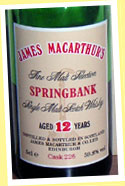 Springbank 12yo (59.8%, James MacArthur, cask #226, early 90s)
